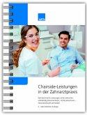Chairside-Leistungen in der Zahnarztpraxis