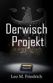 Derwisch-Projekt (eBook, ePUB)