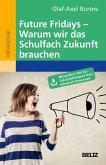 Future Fridays - Warum wir das Schulfach Zukunft brauchen (eBook, ePUB)