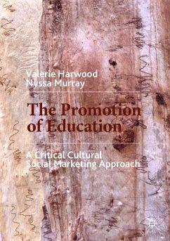 The Promotion of Education (eBook, PDF) - Harwood, Valerie; Murray, Nyssa