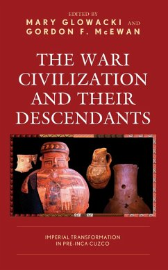 The Wari Civilization and Their Descendants (eBook, ePUB)