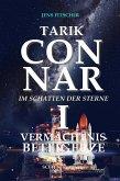 TARIK CONNAR I: VERMÄCHTNIS BETEIGEUZE (eBook, ePUB)