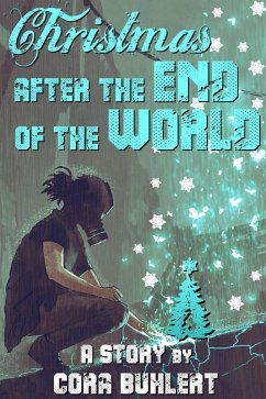 Christmas after the End of the World (eBook, ePUB) - Buhlert, Cora