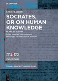 Socrates, or on Human Knowledge (eBook, PDF)