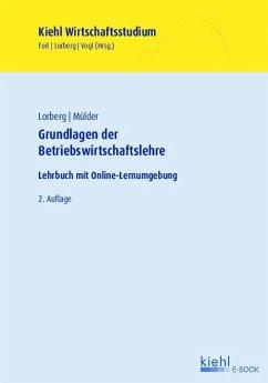Grundlagen der Betriebswirtschaftslehre (eBook, PDF) - Lorberg, Daniel; Mülder, Wilhelm