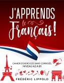J'apprends le français ! - Cahier d'exercices sans corrigés, niveau A2 à B1 (eBook, ePUB)
