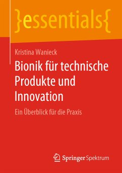 Bionik für technische Produkte und Innovation (eBook, PDF) - Wanieck, Kristina