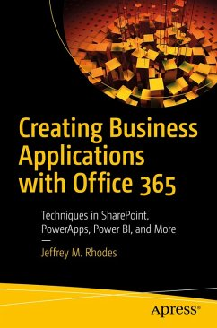 Creating Business Applications with Office 365 (eBook, PDF) - Rhodes, Jeffrey M.
