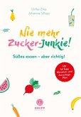 Nie mehr Zucker-Junkie! (eBook, ePUB)