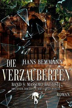 Die Verzauberten (eBook, ePUB) - Bemmann, Hans