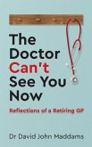 The Doctor Can't See You Now (eBook, ePUB)
