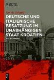 Deutsche und italienische Besatzung im Unabhängigen Staat Kroatien (eBook, PDF)