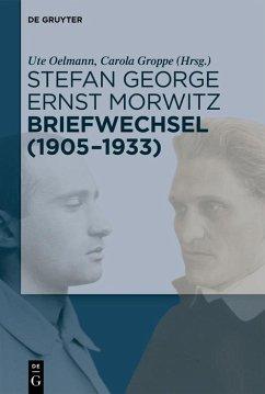 Stefan George - Ernst Morwitz: Briefwechsel (1905-1933) (eBook, PDF)