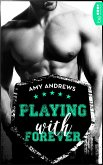 Playing with Forever / Playing Bd.4 (eBook, ePUB)