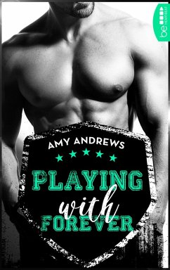 Playing with Forever / Playing Bd.4 (eBook, ePUB) - Andrews, Amy