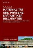Materialität und Präsenz spätantiker Inschriften (eBook, PDF)