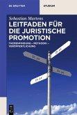 Leitfaden für die juristische Promotion (eBook, PDF)