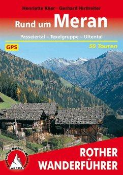 Rund um Meran (eBook, ePUB) - Gerhard, Hirtlreiter; Klier, Henriette