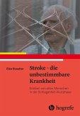 Stroke - die unbestimmbare Krankheit (eBook, ePUB)