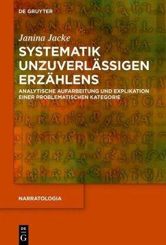 Systematik unzuverlässigen Erzählens (eBook, PDF) - Jacke, Janina