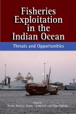 Fisheries Exploitation in the Indian Ocean (eBook, PDF)