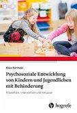 Psychosoziale Entwicklung von Kindern und Jugendlichen mit Behinderung (eBook, ePUB)