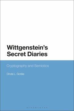 Wittgenstein's Secret Diaries (eBook, PDF) - Gorlée, Dinda L.
