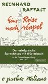 Eine Reise nach Neapel - Der erfolgreiche Sprachkurs mit Wörterbuch italienisch/deutsch (eBook, ePUB)