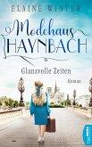 Glanzvolle Zeiten / Modehaus Haynbach Bd.3 (eBook, ePUB)