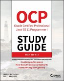 OCP Oracle Certified Professional Java SE 11 Programmer I Study Guide (eBook, ePUB)