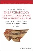 A Companion to the Archaeology of Early Greece and the Mediterranean (eBook, PDF)