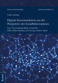 Digitale Kommunikation aus der Perspektive des Sozialbehaviorismus (eBook, PDF)