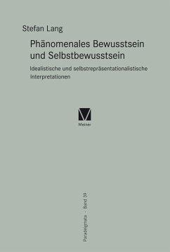 Phänomenales Bewusstsein und Selbstbewusstsein (eBook, PDF) - Lang, Stefan