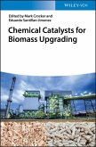 Chemical Catalysts for Biomass Upgrading (eBook, ePUB)