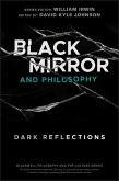 Black Mirror and Philosophy (eBook, ePUB)