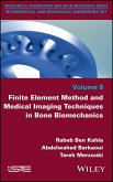 Finite Element Method and Medical Imaging Techniques in Bone Biomechanics (eBook, ePUB)