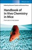Handbook of In Vivo Chemistry in Mice (eBook, PDF)