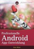 Professionelle Android-App-Entwicklung (eBook, ePUB)
