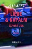 Liebe & Napalm: Export USA