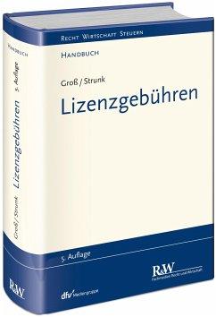 Lizenzgebühren - Groß, Michael; Strunk, Günther