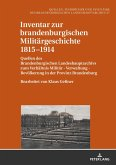 Inventar zur brandenburgischen Militärgeschichte 1815-1914