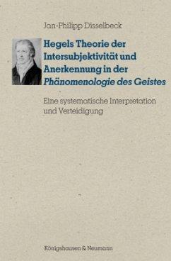 Hegels Theorie der Intersubjektivität und Anerkennung in der