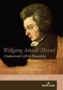 Wolfgang Amadé Mozart - Floros, Constantin