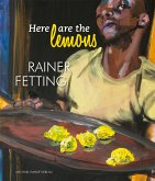 Here are the lemons. Rainer Fetting