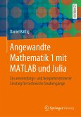 Angewandte Mathematik 1 mit MATLAB und Julia