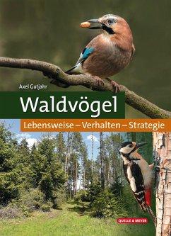 Waldvögel - Gutjahr, Axel
