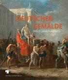Die Deutschen Gemälde des 17. Jahrhunderts
