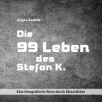 Die 99 Leben des Stefan K.