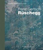 Franz Gertsch - Rüschegg