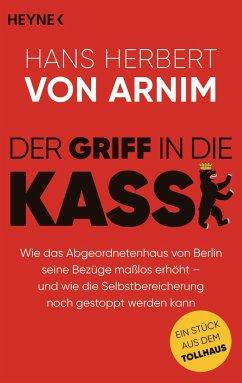 Der Griff in die Kasse - Arnim, Hans Herbert von